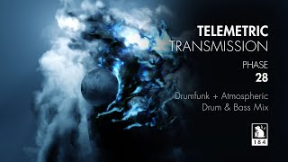 Telemetric Transmission | Phase 28 | Drumfunk + Atmospheric Drum & Bass Mix