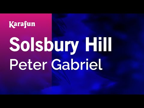 Karaoke Solsbury Hill - Peter Gabriel *