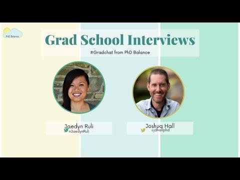 Virtual Grad School Interviews ~ Grad Chat w/ Dr Joshua Hall