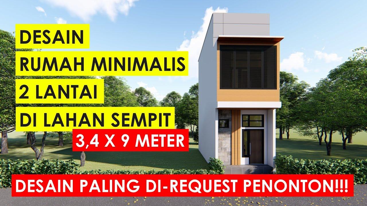 Rumah Minimalis 2 Lantai Di Lahan Sempit Ukuran 3 4 X 9 Meter Youtube