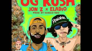 Jon Z x Eladio Carrion - OG KUSH (Audio)