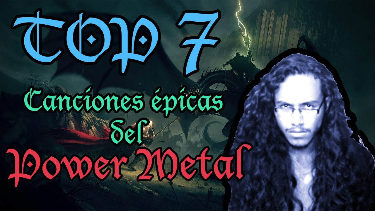 Top 7 Canciones Mas épicas Del Power Metal Youtube