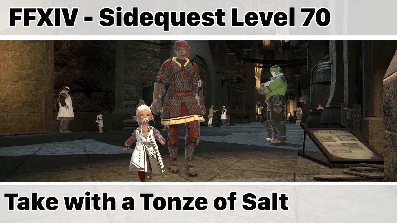 Ffxiv Take With A Tonze Of Salt Stormblood Youtube