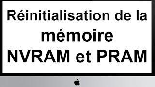 Réinitialisation de la mémoire NVRAM et PRAM sur un Mac