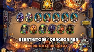 [Hearthstone] Dungeon Run using Warrior - Last 3 bosses