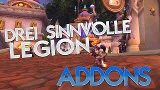 Drei sinnvolle Legion AddOns★ World of Warcraft   WoW ✗