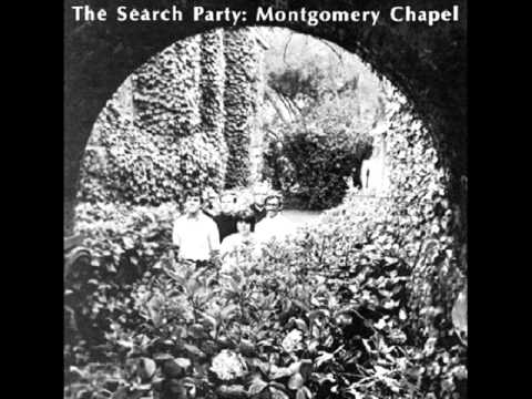 The Search Party_ Montgomery Chapel (1969) full album