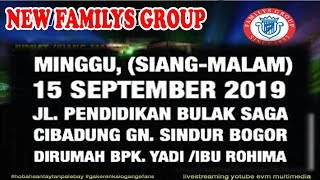 Live Streaming NEW FAMILYS GROUP Edisi Cibadung Gn Sindur Bogor  - Minggu 15 September 2019
