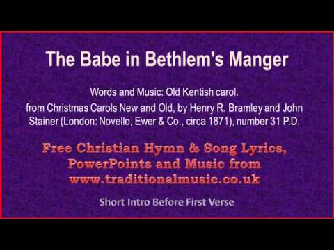 The Babe In Bethlem's Manger(Traditional Kentish Carol) -  Christmas Carols Lyrics & Music