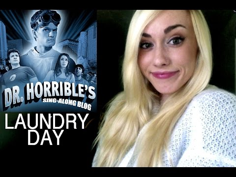 Lip Dub! Laundry Day: Dr. Horrible's Sing Along Blog