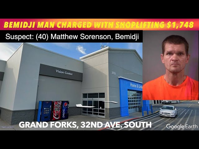 Bemidji Man Charged With Shoplifting $1,748 In Grand Forks