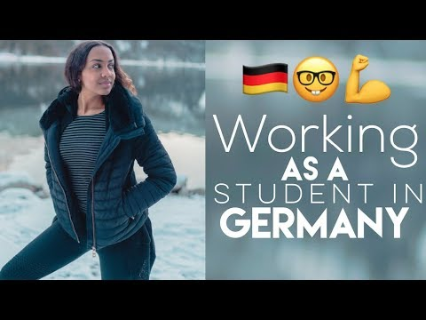 WORKING AS A STUDENT IN GERMANY 2019