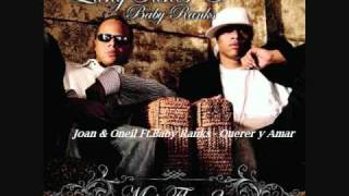 23.Joan & Oneill Ft.Baby Ranks - Querer y Amar (Mas Flow 2)