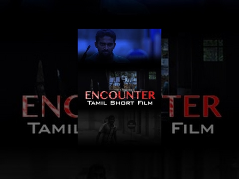 Encounter- Action Tamil Short Film- Redpix Short film