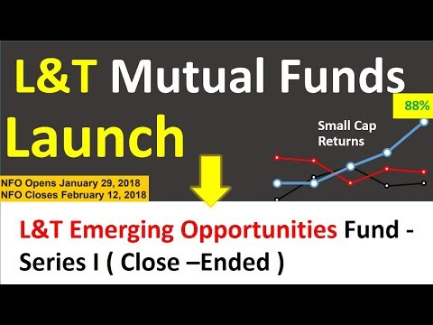 L&T mutual fund Launched new Scheme 2018 | NFO launch by L&T mutual fund | Best Small cap fund 2018