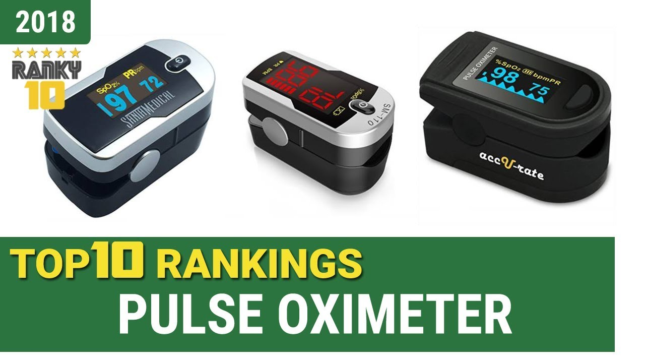Best Pulse Oximeter Top 10 Rankings, Review 2018 & Buying Guide
