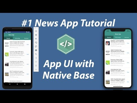 #1 - Create App UI With Native Base | News App In React Native Tutorial
