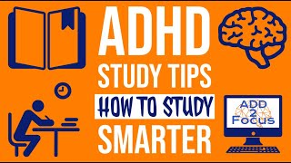 ADHD Study Tips: H๐w to learn the smart way   ADD 2 Focus