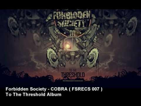 Forbidden Society - COBRA  [ FSRECS 007 ]