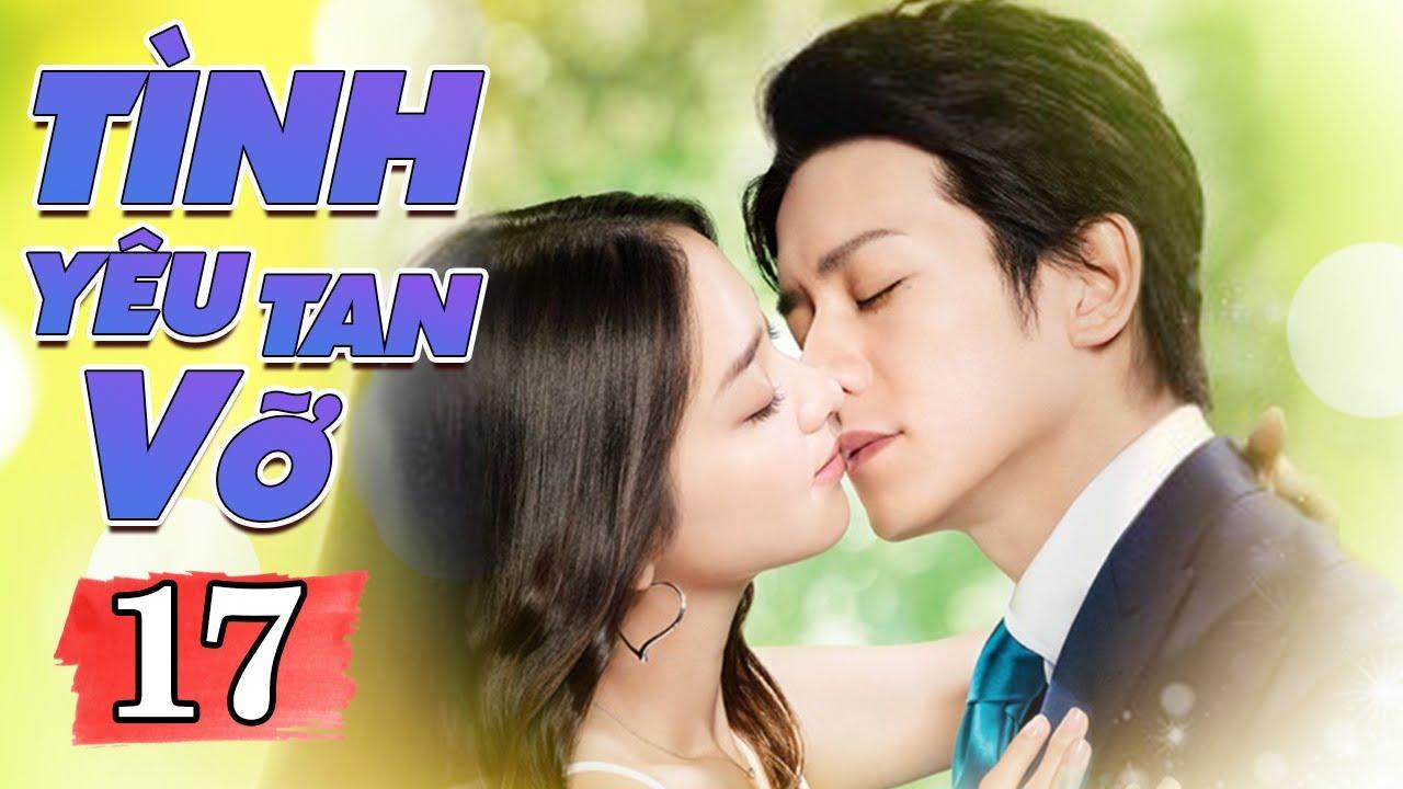 Phim Thái Lan Mới Nhất | TÌNH YÊU TAN VỠ TẬP 17 | Phim Tình Cảm Thái Lan Hay Nhất Lồng Tiếng