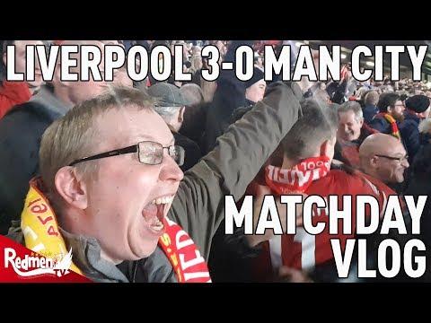Liverpool v Manchester City 3-0 | Matchday Vlog