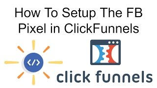How to Setup Facebook Pixel Tracking With ClickFunnels