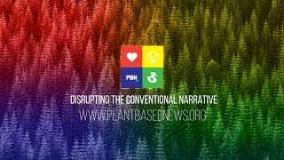 PLANTBASEDNEWS.ORG TRAILER
