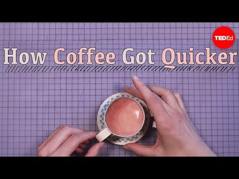 How coffee got quicker | Moments of Vision 2 - Jessica Oreck