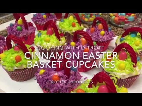 Trotter Chronicles 28 Cooking With D-Trott) Cinnamon Cupcakes