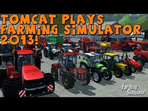 Tomcat Plays | Farming Simulator 2013 | Introduction and Mod Plans