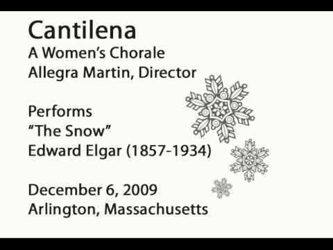 """Cantilena Performs Edward Elgar's """"The Snow"""""""
