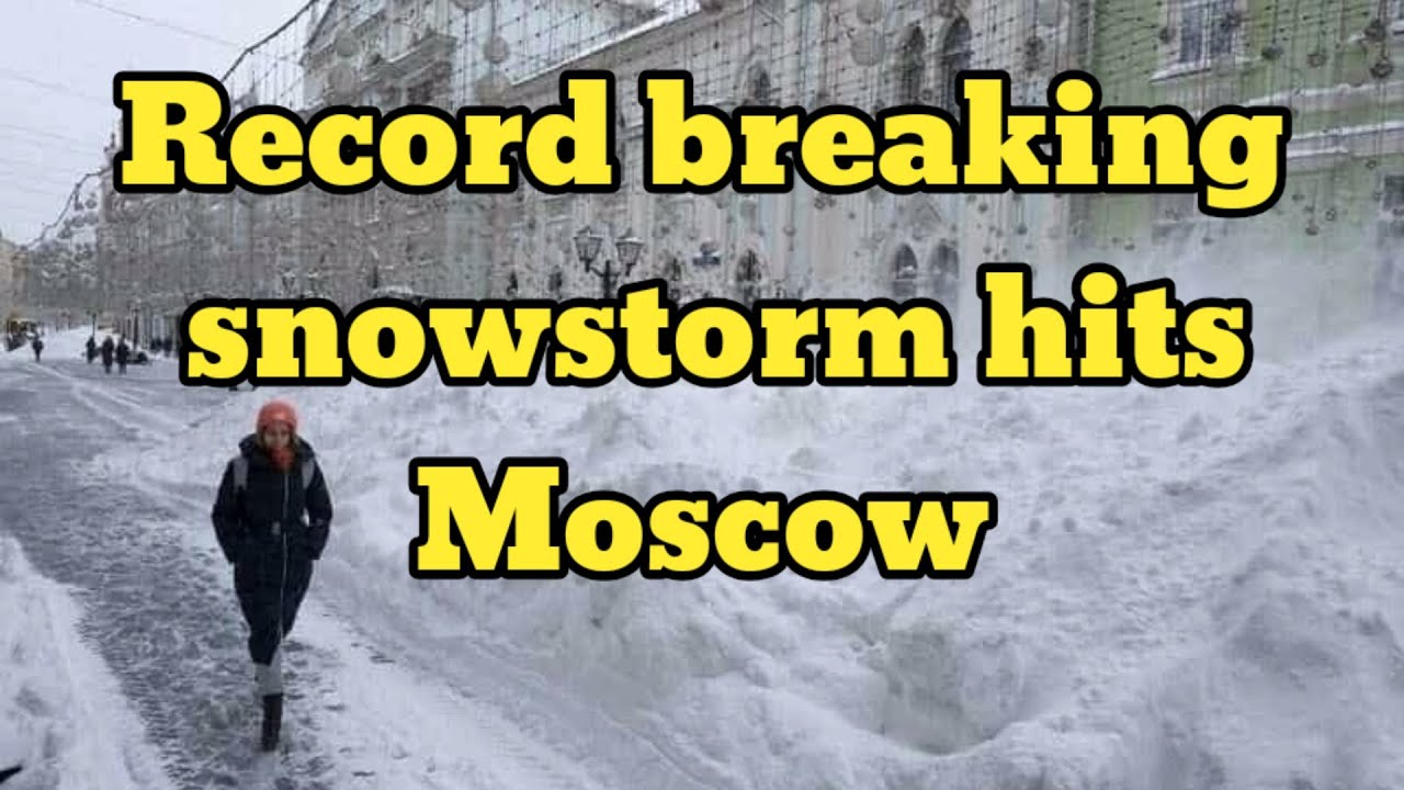 Record breaking snowstorm strikes Moscow, paralyzing traffic