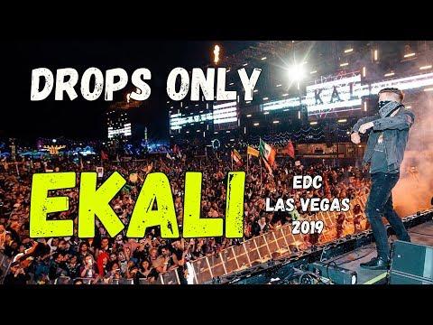 DROPS ONLY L Ekali @ EDC Las Vegas 2019