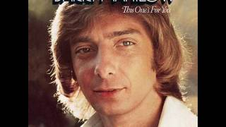YOU OUTTA  BE  HOME  WITH ME   - BARRY MANILOW