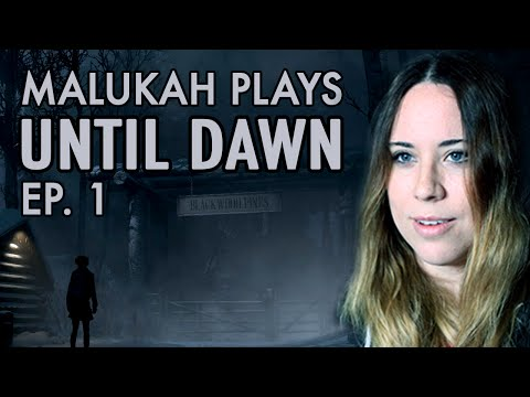 Malukah Plays Until Dawn - Ep.1