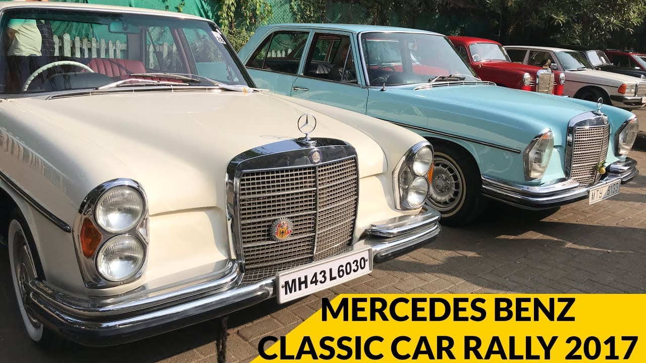 Mercedes Benz Classic Car Rally 2017 Mumbai - YouTube