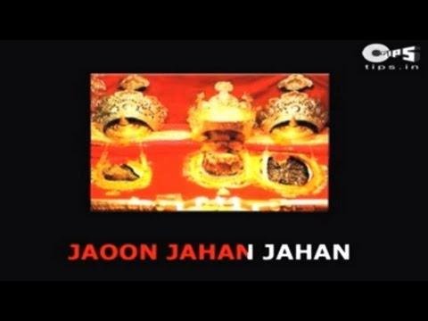 Jaoon Jahan Paaon Wahan with Lyrics -...