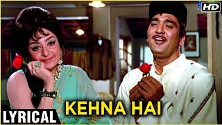 Kehna Hai - Lyrical Song (HD) | Padosan Songs | Sunil Dutt & Saira Banu | Kishore Kumar Hits