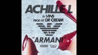 Download ACHILLE LAURO feat. VINS - ARMANI (HONIRO EXXCLUSIVE) prod by DR.CREAM MP3 song and Music Video