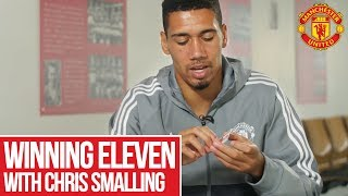 Chris Smalling's Manchester United Winning XI | Manchester United