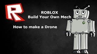 ROBLOX Construire votre propre Mech Comment faire un drone (fr) Vip