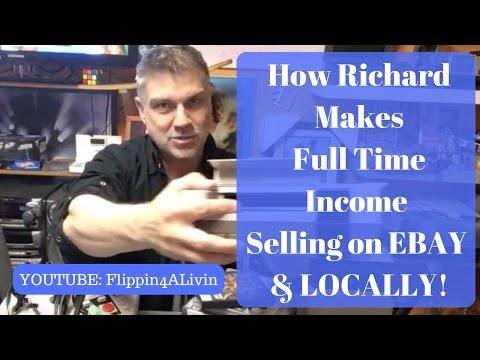 How Richard Makes Full Time Income Thru Ebay and Local Hustling