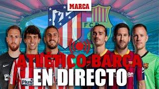 Atlético de Madrid vs Barcelona, EN DIRECTO LaLiga Santander