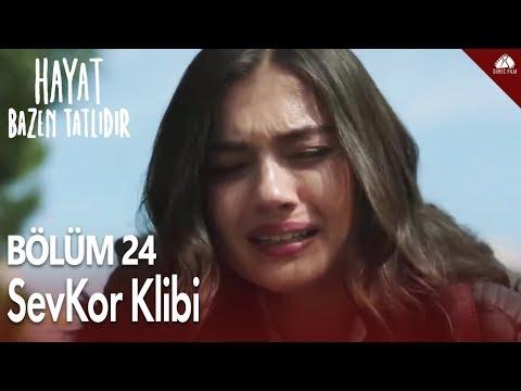 Hayat Bazen Tatlıdır - SevKor Klibi (Bu Nasıl Veda) / 24.Bölüm