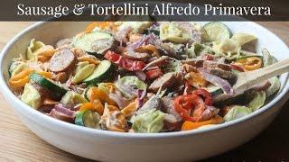 Sausage And Tortellini Alfredo Primavera Recipe #sausagesosimple