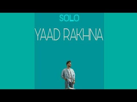 Yaad Rakhna (Full Song) - Pav Dharia | SOLO | New Punjabi Song 2017