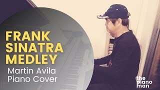Let me try again/Strangers in the night /My way Medley | Frank Sinatra | Martin Avila Piano Cover