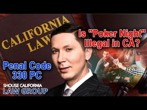 Is a poker night with friends illegal in California? (Penal Code 330)