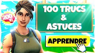 100 Trucs et Astuces - Fortnite Battle Royale