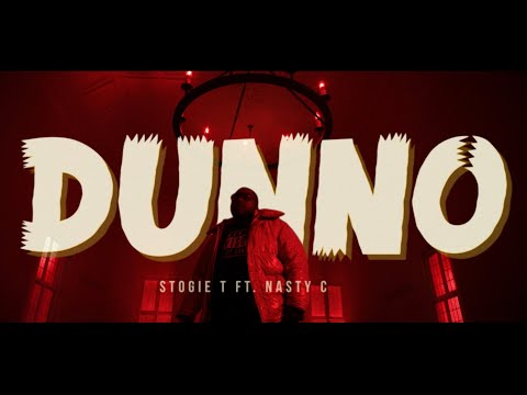Stogie T  drops  visuals for the single  'DUNNO' feat. Nasty C